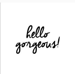 Other - 💜hello gorgeous ! 💜